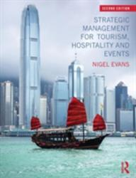 Strategic Management for Tourism, Hospitality and Events (2015)