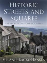 Historic Streets and Squares - Melanie Backe-Hansen (2014)