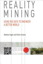 Reality Mining - Nathan Eagle, Kate Greene (2014)