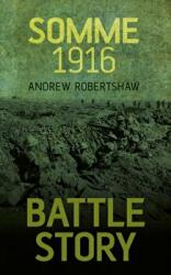 Battle Story: Somme 1916 (2014)