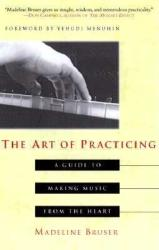 Art of Practicing (ISBN: 9780609801772)