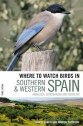 Where to Watch Birds in Southern and Western Spain - Andrew Paterson (2008)