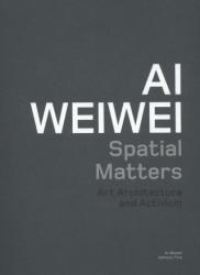 Ai Weiwei: Spatial Matters (2013)