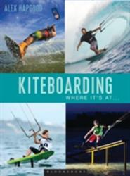 Kiteboarding - Where it's at. . . (2015)
