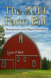 2014 Farm Bill - Background and Major Provisions (2014)