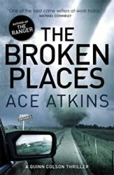 Broken Places - Ace Atkins (2014)