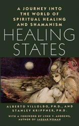 Healing States - Alberto Villoldo (ISBN: 9780671632021)