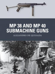 MP 38 and MP 40 Submachine Guns (2014)