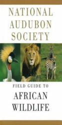 National Audubon Society Field Guide to African Wildlife (ISBN: 9780679432340)