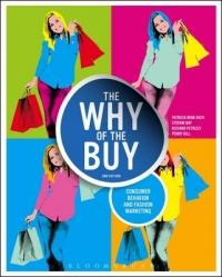 Why of the Buy - Consumer Behavior and Fashion Marketing (2014)