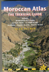 Moroccan Atlas - The Trekking Guide - Alan Palmer (2014)