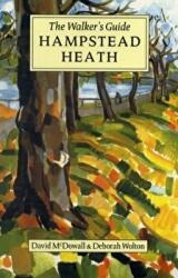 Hampstead Heath - The Walker's Historical Guide (2006)