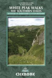 White Peak Walks: the Southern Dales - 30 Walks in Derbyshire and Staffordshire (2009)