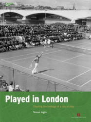 Played in London - Charting the Heritage of a City at Play (2014)