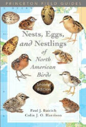 Guide to the Nests, Eggs, and Nestlings of North American Birds (ISBN: 9780691122953)