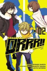 Durarara! ! Yellow Scarves Arc, Volume 2 (2014)