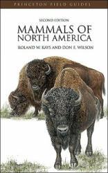 Mammals of North America (ISBN: 9780691140926)