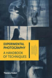 Experimental Photography - A Handbook of Techniques (2015)