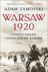 Warsaw 1920 - Adam Zamoyski (2009)