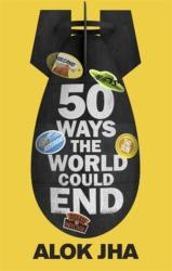 50 Ways the World Could End (2014)