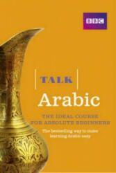 Talk Arabic - The Ideal Arabic Course for Absolute Beginners (2015)