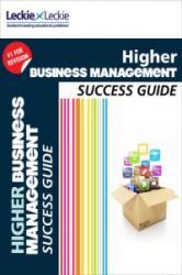 CFE Higher Business Management Success Guide (2014)