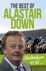 Cheltenham Et Al - Alastair Down (2014)