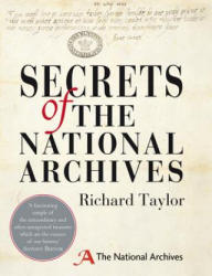 Secrets of the National Archives - The Stories Behind the Letters and Documents of Our Past (2014)