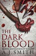 Dark Blood - A. J. Smith (2015)