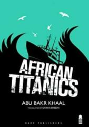 African Titanics (2014)
