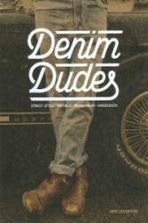 Denim Dudes - Amy Leverton (2015)