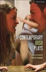 Contemporary Irish Plays - Freefall; Forgotten; Drum Belly; Planet Belfast; Desolate Heaven; The Boys of Foley Street (2015)