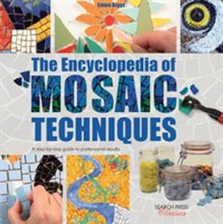 Encyclopedia of Mosaic Techniques (2015)
