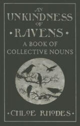 Unkindness of Ravens - A Book of Collective Nouns (2014)