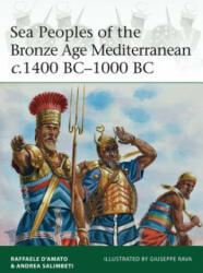 Sea Peoples of the Bronze Age Mediterranean C. 1400 BC-1000 BC (2015)