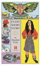 Every Short Story by Alasdair Gray 1951-2012 (2015)