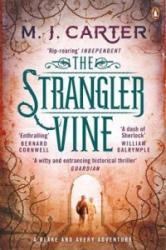 Strangler Vine (2014)
