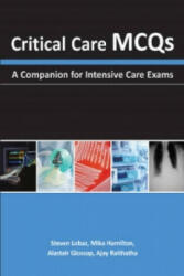 Critical Care MCQs - A Companion for Intensive Care Exams (2014)
