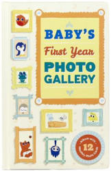 Baby's First Year Photo Gallery: Album with 12 Monthly Photo Cards - Abrams Noterie (2015)