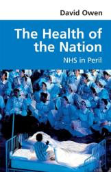 Health of the Nation - NHS in Peril (2014)