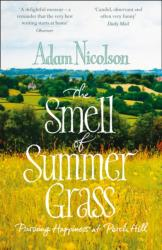 Smell of Summer Grass - Pursuing Happiness at Perch Hill (2015)