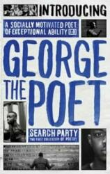Introducing George the Poet - Search Party: A Collection of Poems (2015)