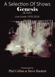 Selection of Shows - Genesis & Solo Live Guide 1976-2014 (2015)