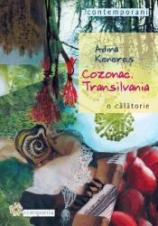 Cozonac. Transilvania. O călătorie (ISBN: 9786066800075)