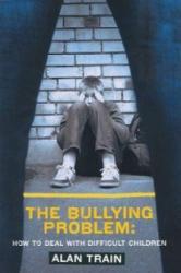 Bullying Problem - Alan Train (2009)