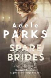 Spare Brides - Adele Parks (2014)