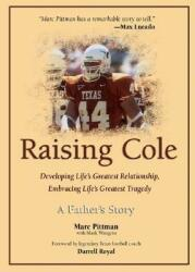 Raising Cole: A Father's Story (ISBN: 9780757302022)