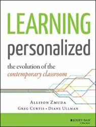 Learning Personalized: The Evolution of the Contemporary Classroom (2015)