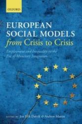 European Social Models From Crisis to Crisis: - Jon Erik D? lvik, Andrew Martin (2014)
