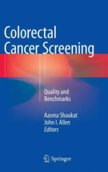 Colorectal Cancer Screening - Quality and Benchmarks (2015)